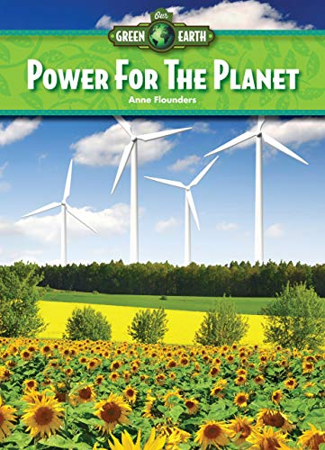 9781939656339: Power for the Planet (Our Green Earth)