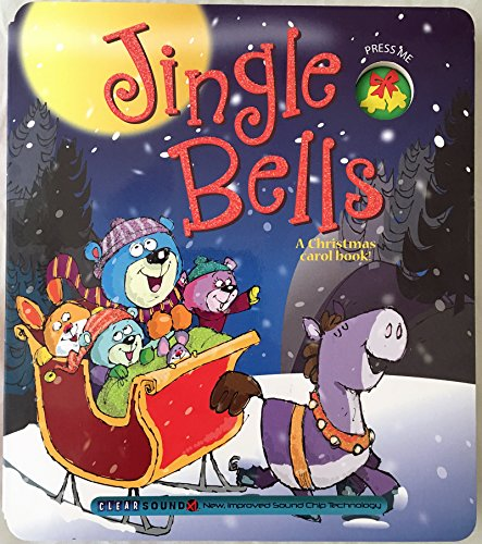 Jingle Bells (A Christmas Carol Book) (9781939658036) by Berry, Ron