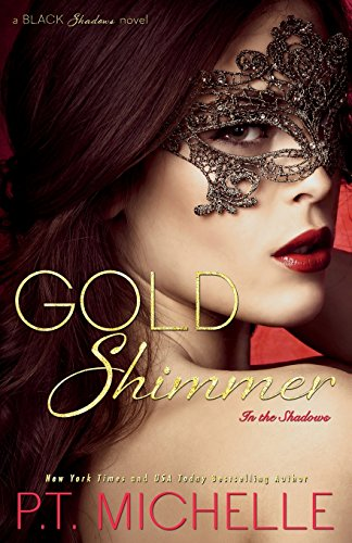 9781939672261: Gold Shimmer (In the Shadows) (Volume 4)