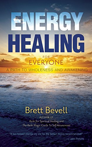 9781939681195: Energy Healing for Everyone: A Path to Wholeness and Awakening