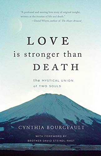 9781939681355: Love Is Stronger Than Death: The Mystical Union of Two Souls