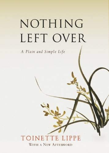 Nothing Left Over: A Plain and Simple: Lippe, Toinette