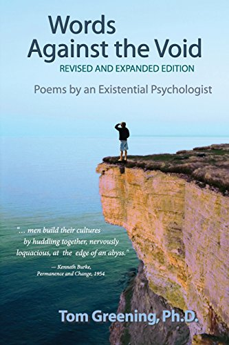 Words Against the Void (Revised & Expanded Edition): Poems by an Existential Psychologist: Tom ...