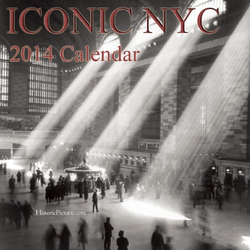 Iconic NYC 2014 Calendar: Buffalo Media Works, Historic Pictoric