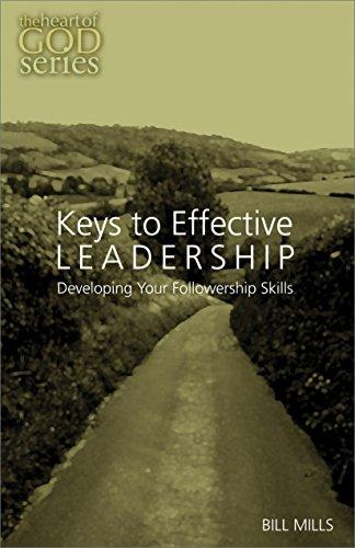 9781939707130: Keys to Effective Leadership: Developing Your Followership Skill