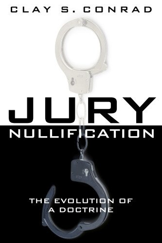 9781939709004: Jury Nullification: The Evolution of a Doctrine