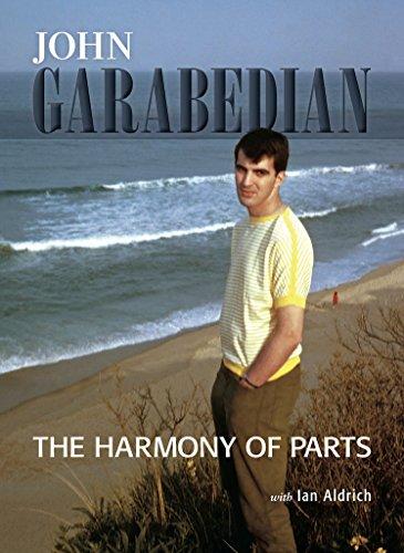 The Harmony of Parts: John Garabedian: John Garabedian, Ian