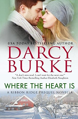 9781939713155: Where the Heart Is (Ribbon Ridge 0.5)