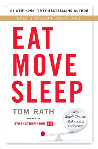 9781939714008: Eat Move Sleep: How Small Choices Lead to Big Changes