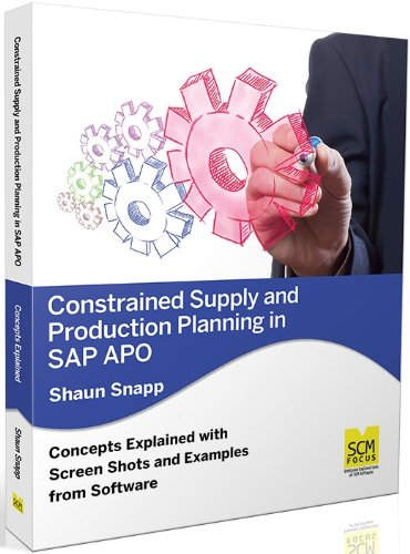 Constrained Supply and Production Planning in SAP: Shaun Snapp