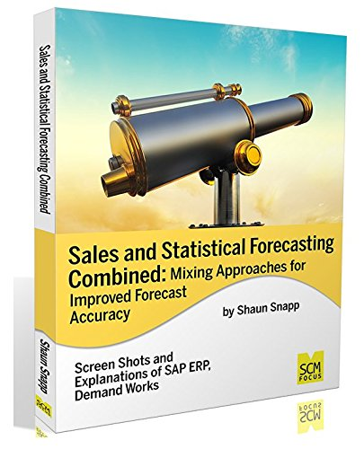 9781939731494: Sales and Statistical Forecasting Combined: Mixing Approaches for Improved Forecast Accuracy