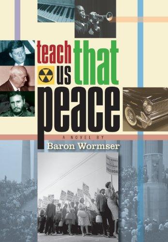 Teach Us That Peace: Baron Wormser
