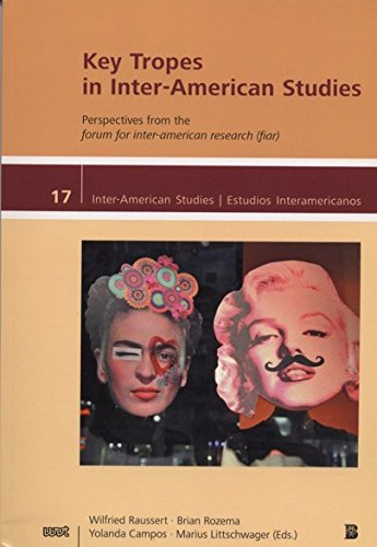 9781939743169: Key Tropes in Inter-American Studies-Perspectives from the forum for inter-american research (fiar) (Inter-American Studies: Cultures - Societies - ... Culturas - Sociedades - Historia)