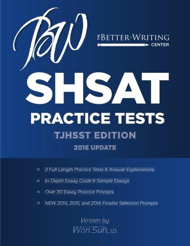 SHSAT Practice Tests: TJHSST Edition: Suh, Won Pyo