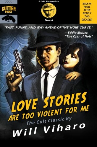 9781939751010: Love Stories Are Too Violent For Me (Vic Valentine) (Volume 1)
