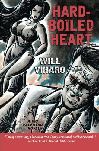 9781939751195: Hard-Boiled Heart