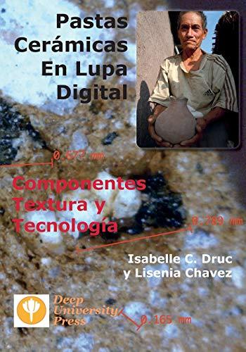 9781939755049: Pastas Ceramicas En Lupa Digital: Componentes, Textura y Tecnologia (Spanish Edition)