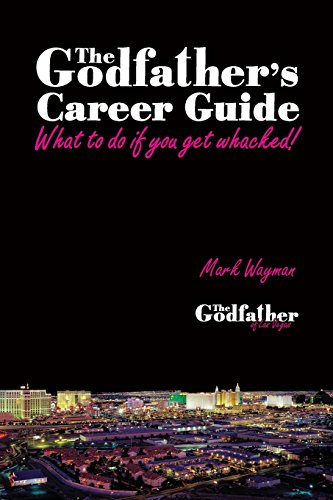 9781939758231: The Godfather's Career Guide: What to Do If You Get Whacked!