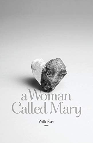 9781939761378: A Woman Called Mary