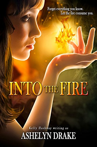 9781939765000: Into The Fire (Birth of the Phoenix)