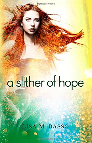 9781939765031: A Slither of Hope (The Angel Sight Series)