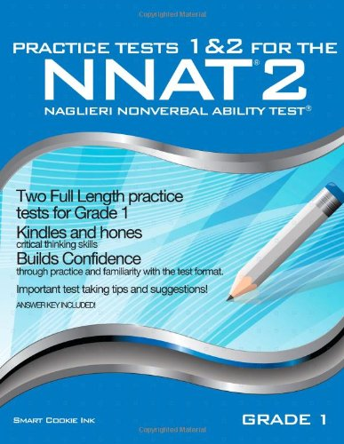 9781939777034: Practice Tests 1 & 2 for the NNAT2 - Grade 1 (Level B): TWO FULL LENGTH Practice Tests for GRADE 1 (Practice Tests for the NNAT2 - Grade 1)