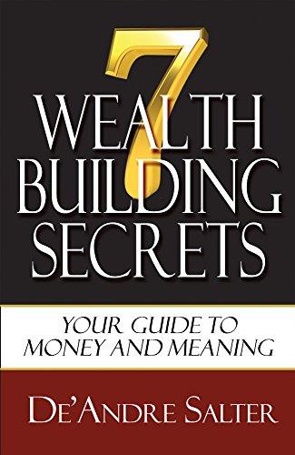 9781939779229: Seven Wealth Building Secrets