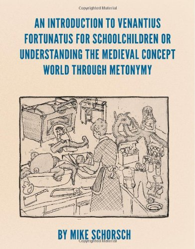 9781939781017: An Introduction to Venantius Fortunatus for Schoolchildren or Understanding the Medieval Concept World Through Metonymy (Anomalous Books)