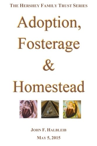 9781939783042: Adoption, Fosterage & Homestead (The Hershey Family Trust Series) (Volume 1)