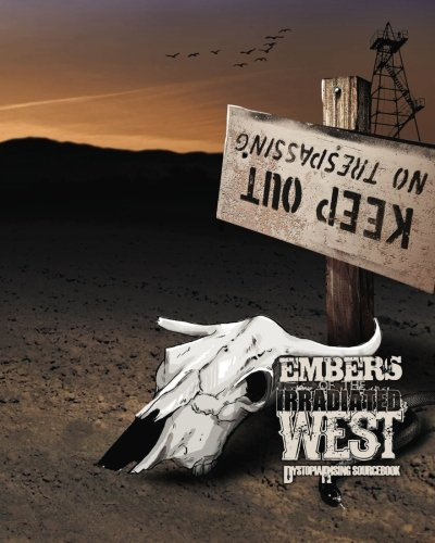 Embers of the Irradiated West: Dystopia Rising: Media, Eschaton