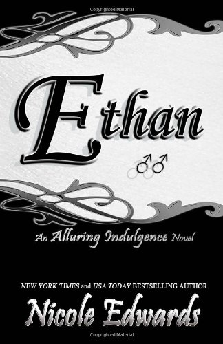 9781939786173: Ethan: An Alluring Indulgence Novel: 5