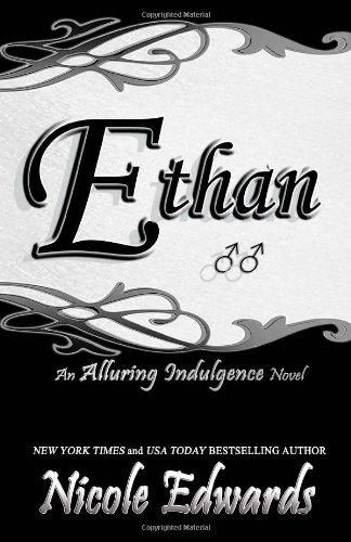 9781939786173: Ethan: An Alluring Indulgence Novel