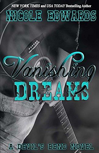 Vanishing Dreams: A Devil's Bend Novel (Volume 2): Edwards, Nicole