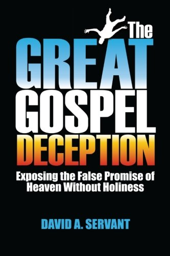9781939788009: The Great Gospel Deception: Exposing the False Promise of Heaven Without Holiness