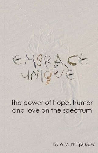 9781939795540: Embrace Unique: The Power of hope, Humor and love on the Spectrum
