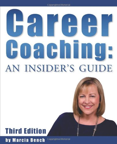 9781939795625: Career Coaching: An Insider's Guide - Third Edition