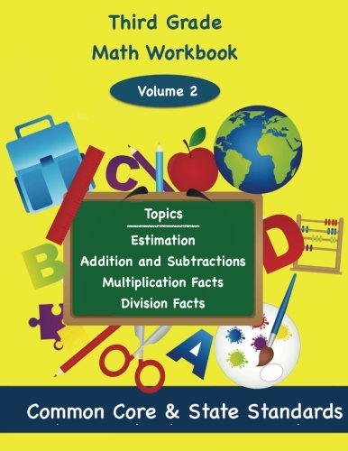 9781939796776: Third Grade Math Volume 2: Estimation, Addition and Subtraction, Multiplication Facts, Division Facts