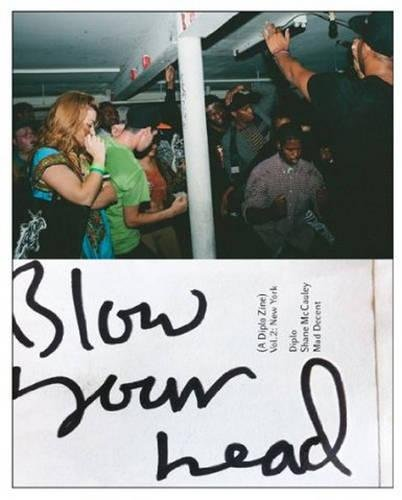 9781939799005: Blow Your Head: A Diplo Zine: Vol 2: New York