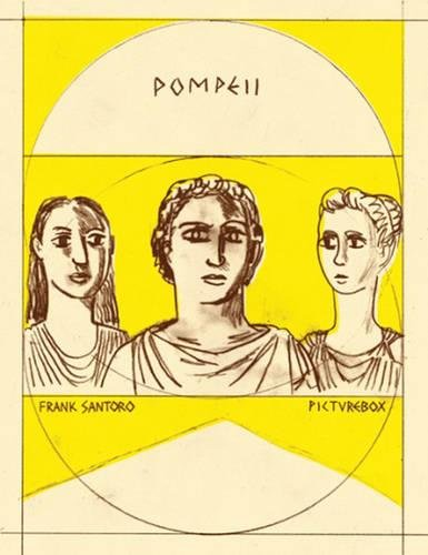 9781939799104: Frank Santoro: Pompeii