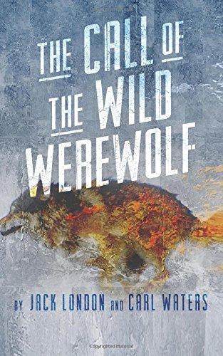9781939805058: The Call of the Wild Werewolf (Merlin's Hoods)