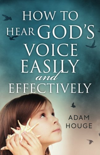 9781939811950: How to Hear God's Voice Easily and Effectively