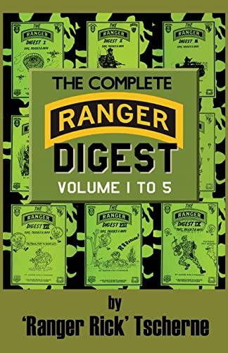 The Complete Ranger Digest: Richard F Tscherne