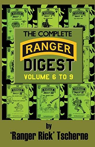 The Complete Ranger Digest: Vols. VI-IX (Paperback): Richard F Tscherne