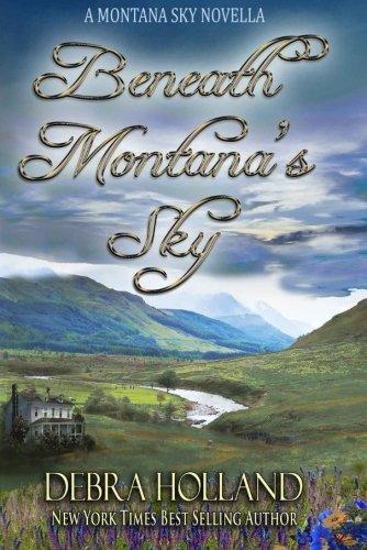 9781939813114: Beneath Montana's Sky: A Montana Sky Novella (The Montana Sky Series)