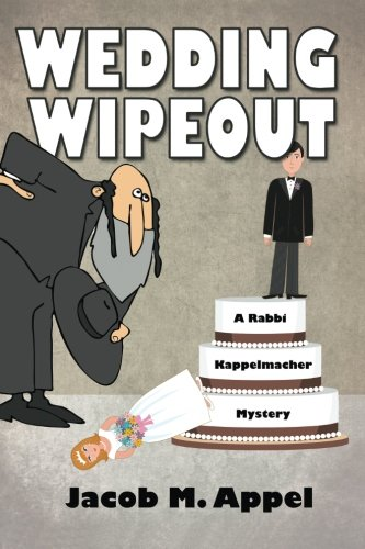 9781939816146: Wedding Wipeout: A Rabbi Kappelmacher Mystery