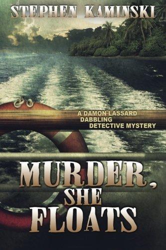 9781939816498: Murder, She Floats: A Damon Lassard Dabbling Detective Mystery