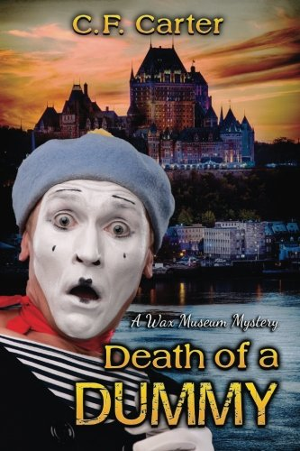 9781939816771: Death of a Dummy: A Wax Museum Mystery
