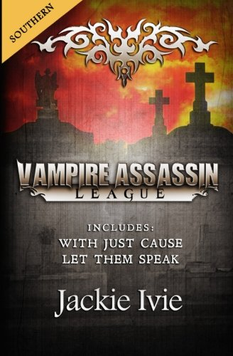 Vampire Assassin League, Southern: With Just Cause: Ivie, Jackie