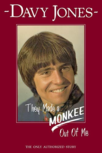 They Made a Monkee Out of Me (Paperback or Softback)