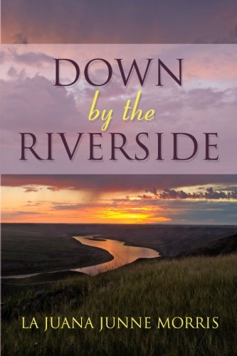 9781939828538: Down by the Riverside